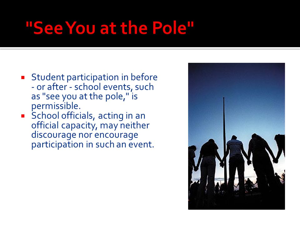  Student participation in before - or after - school events, such as