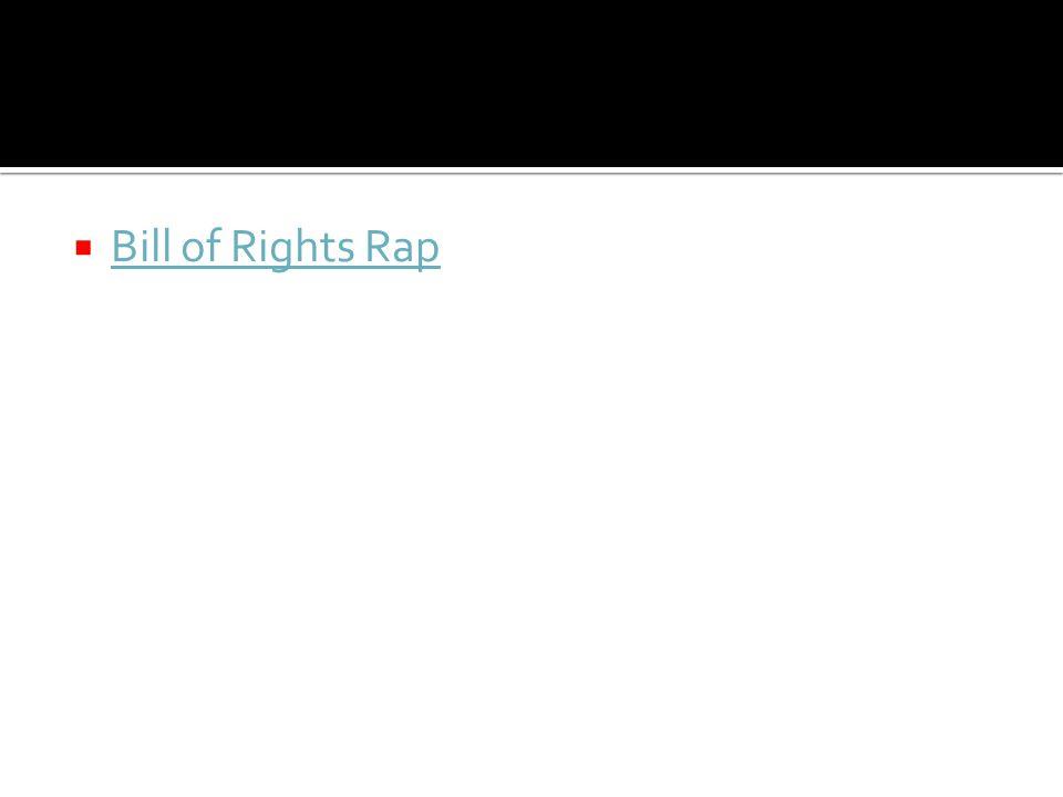  Bill of Rights Rap Bill of Rights Rap