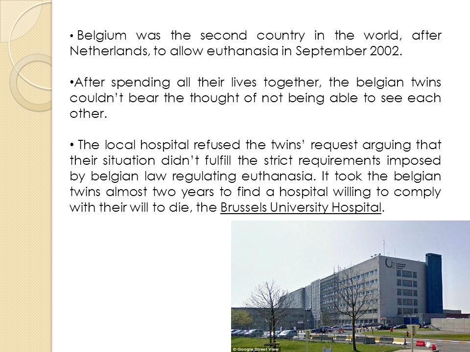 Belgium was the second country in the world, after Netherlands, to allow euthanasia in September 2002.