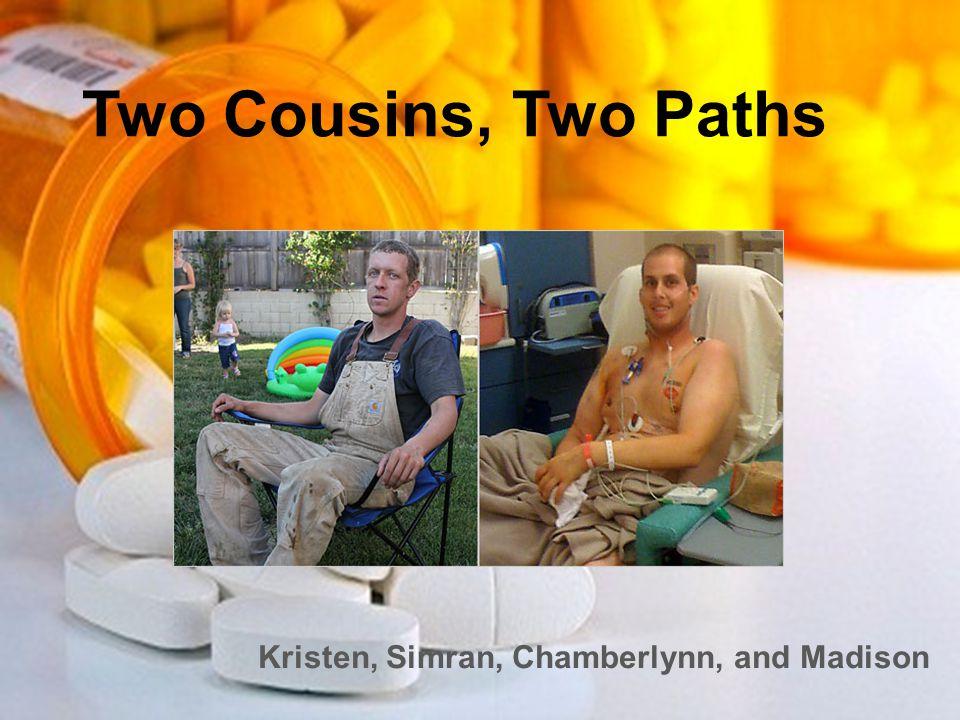 Two Cousins, Two Paths Kristen, Simran, Chamberlynn, and Madison