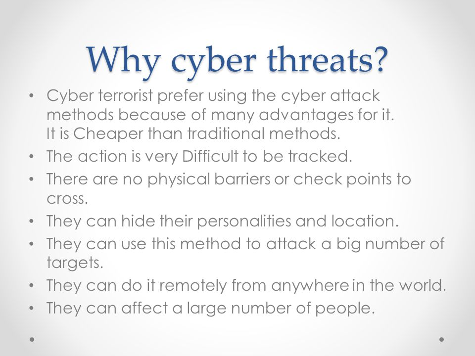 Why cyber threats.