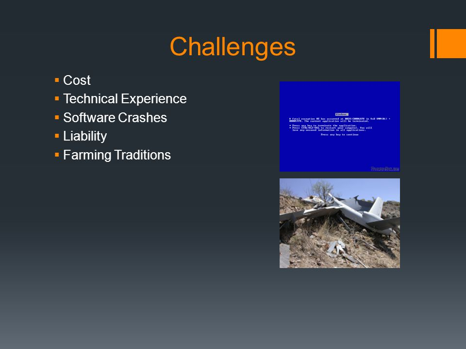 Challenges  Cost  Technical Experience  Software Crashes  Liability  Farming Traditions