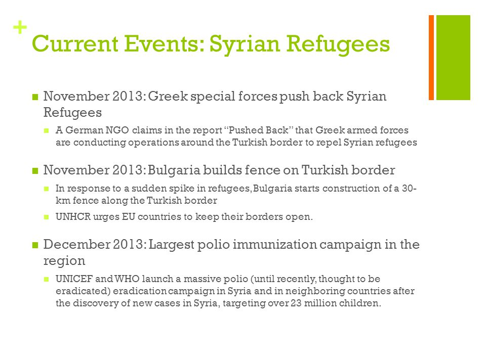"+ Current Events: Syrian Refugees November 2013: Greek special forces push back Syrian Refugees A German NGO claims in the report ""Pushed Back"" that G"