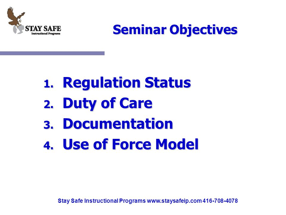 Stay Safe Instructional Programs www.staysafeip.com 416-708-4078 Seminar Objectives 1.