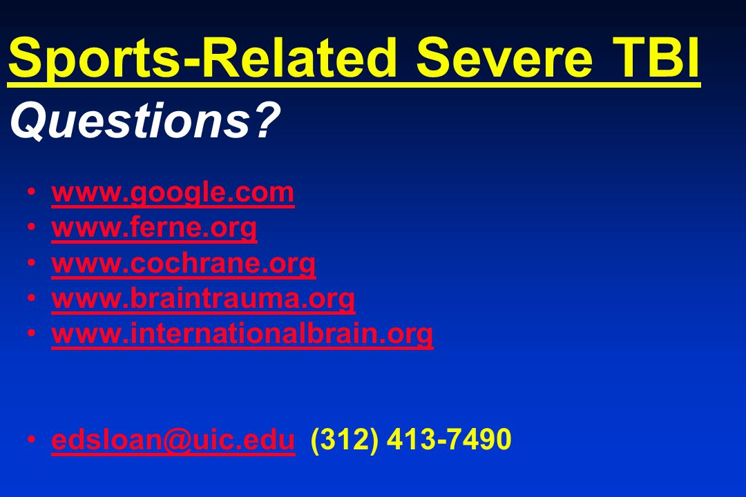 Sports-Related Severe TBI Questions.