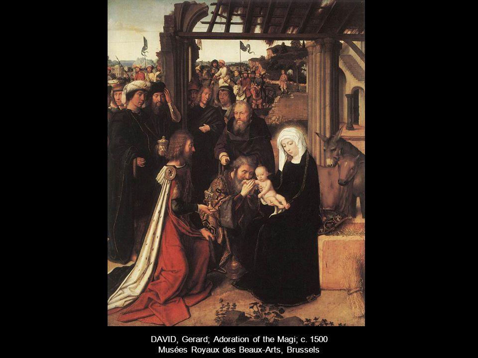 DAVID, Gerard; Adoration of the Magi; c. 1500 Musées Royaux des Beaux-Arts, Brussels