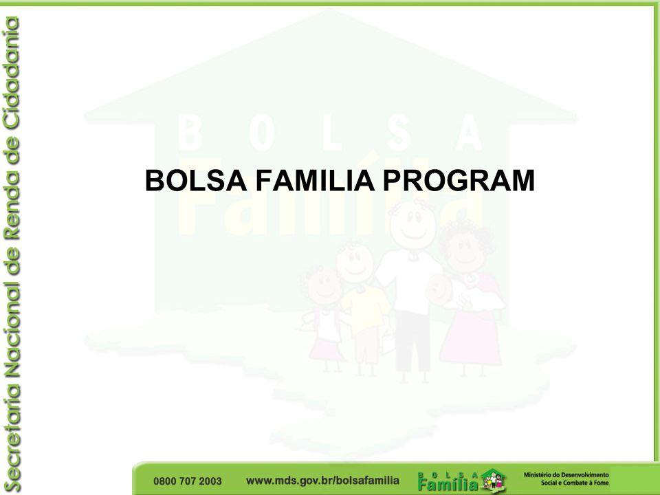 BOLSA FAMILIA PROGRAM