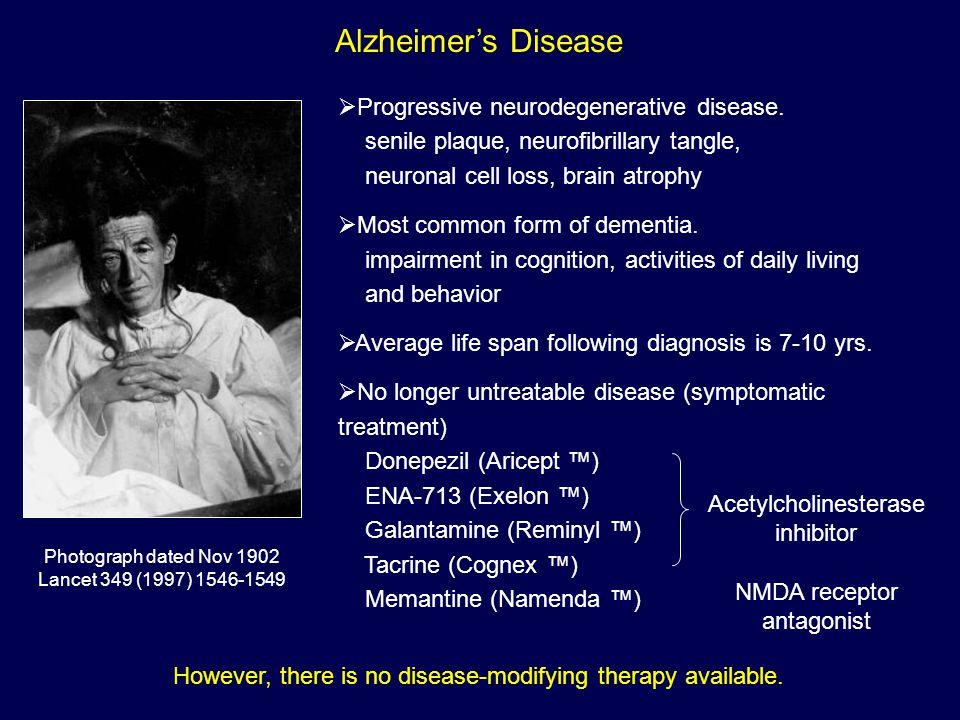 Alzheimer's Disease Photograph dated Nov 1902 Lancet 349 (1997) 1546-1549  Progressive neurodegenerative disease.