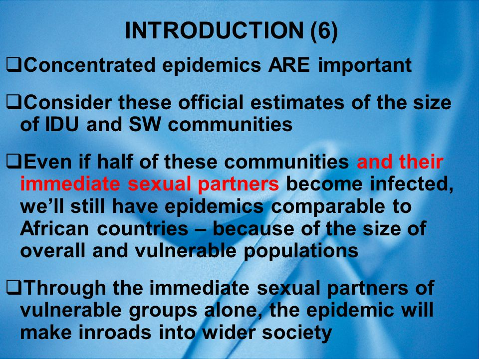 Facility sampling Advantages  Takes advantage of existing facilities and services Disadvantages  Few facilities for many vulnerable groups, especially in developing countries  Those using services often atypical - unrepresentative HIV INFECTION (7)