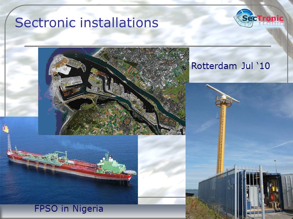 7 Sectronic installations FPSO in Nigeria Rotterdam Jul '10