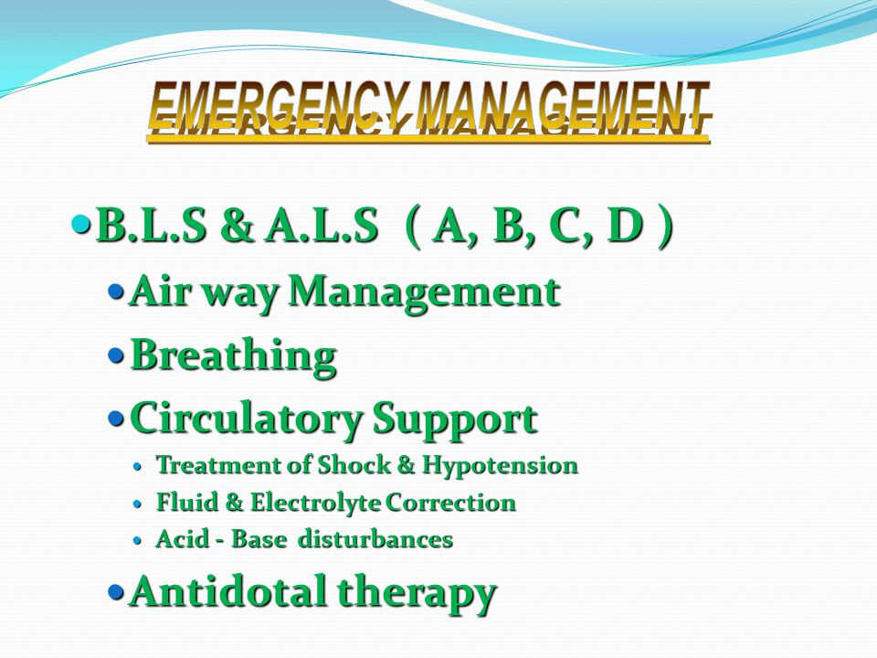 B.L.S & A.L.S ( A, B, C, D ) B.L.S & A.L.S ( A, B, C, D ) Air way Management Air way Management Breathing Breathing Circulatory Support Circulatory Su
