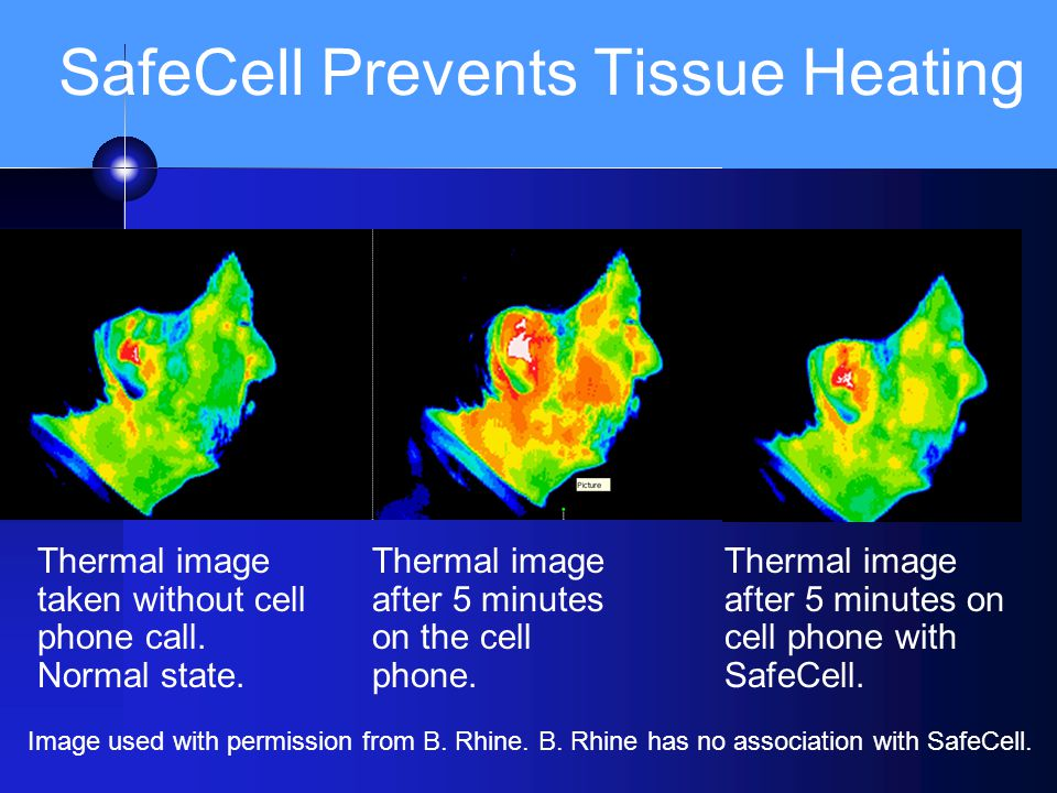 SafeCell Prevents Tissue Heating Thermal image taken without cell phone call. Normal state. Thermal image after 5 minutes on the cell phone. Thermal i