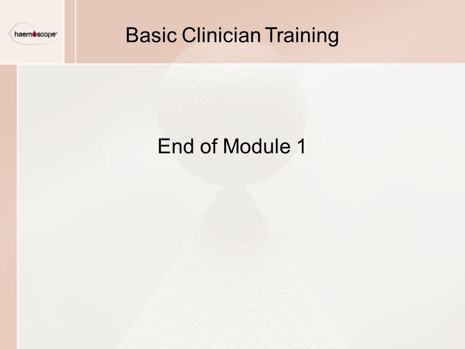 End of Module 1 Basic Clinician Training