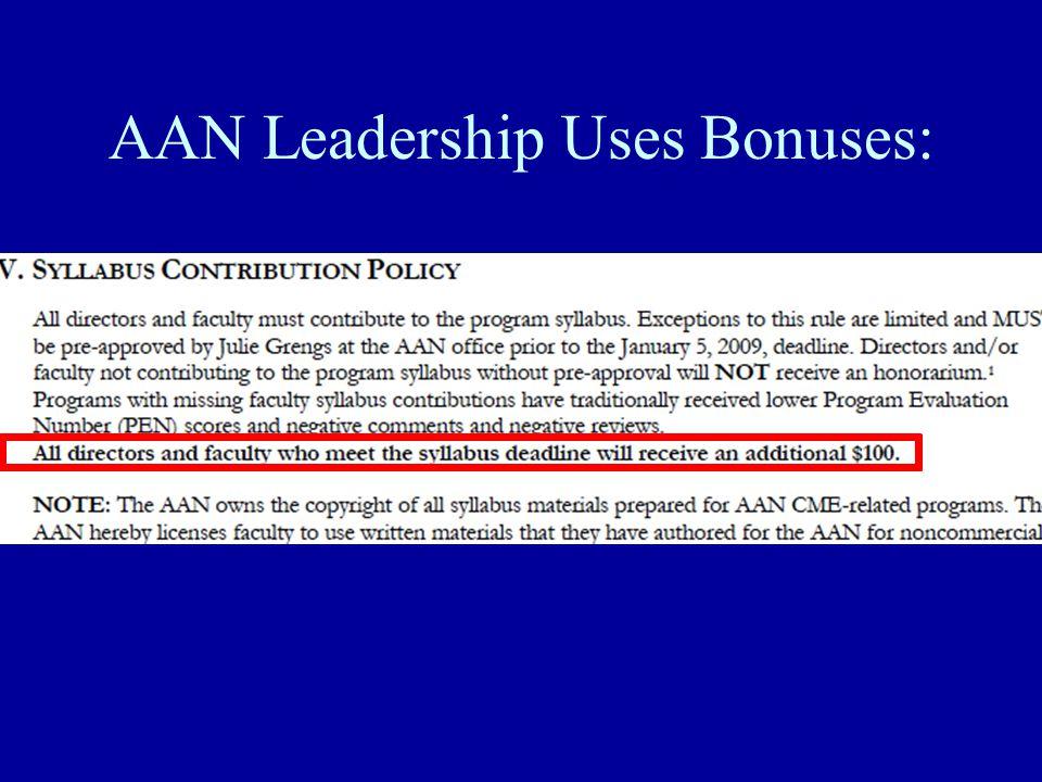 AAN Leadership Uses Bonuses: