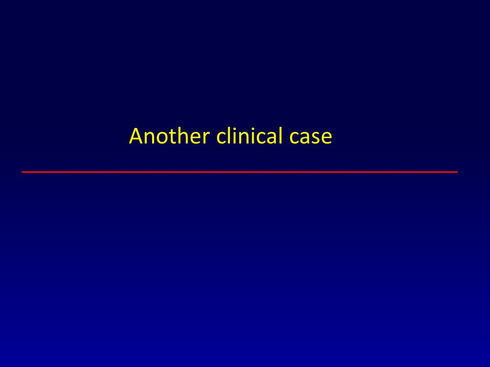 Another clinical case