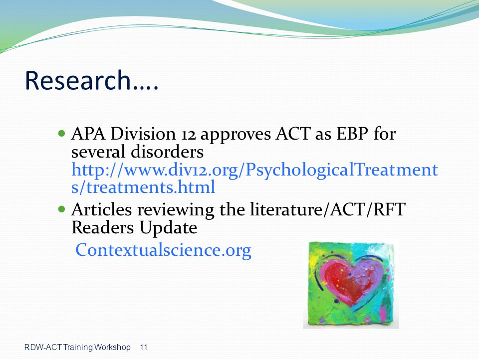 RDW-ACT Training Workshop 11 Research….