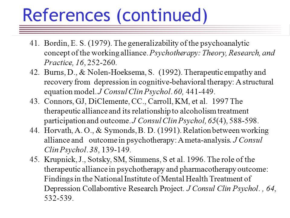 References (continued) 41.Bordin, E. S. (1979).