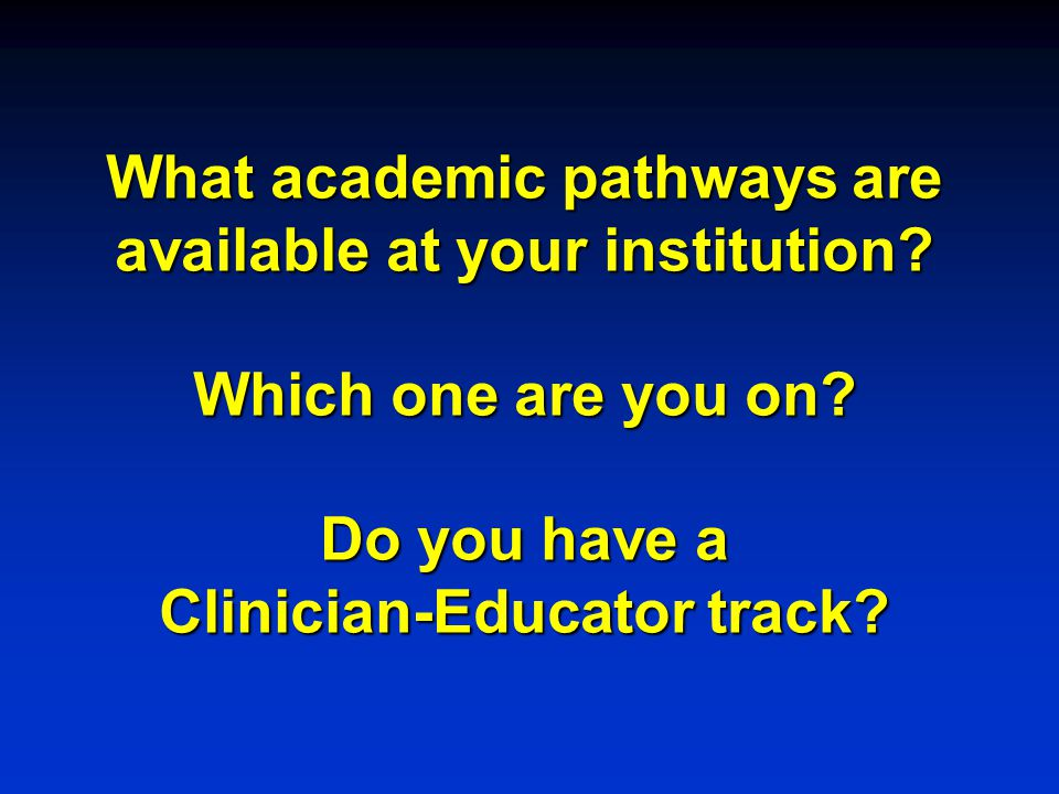 What academic pathways are available at your institution.