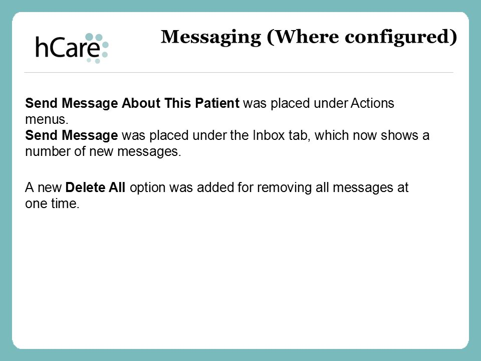 Send Message About This Patient was placed under Actions menus. Send Message was placed under the Inbox tab, which now shows a number of new messages.