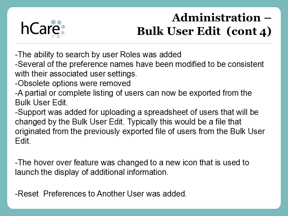 -The ability to search by user Roles was added -Several of the preference names have been modified to be consistent with their associated user setting