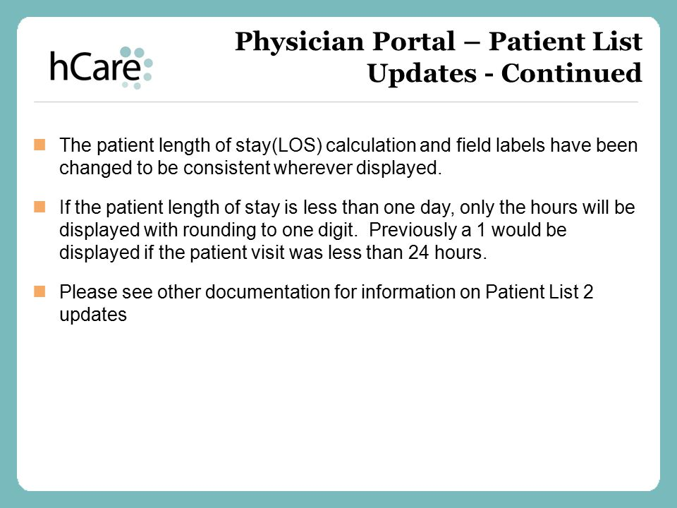 Since all devices are configured to sync automatically on a regular schedule, the patient information on your device is usually up to date.
