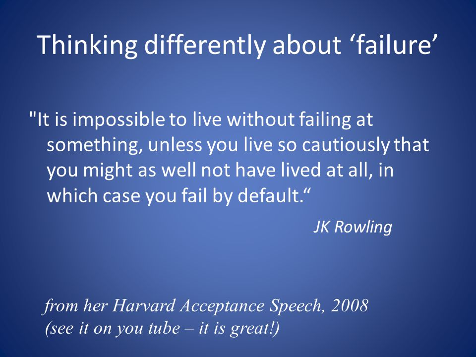 Thinking differently about 'failure'