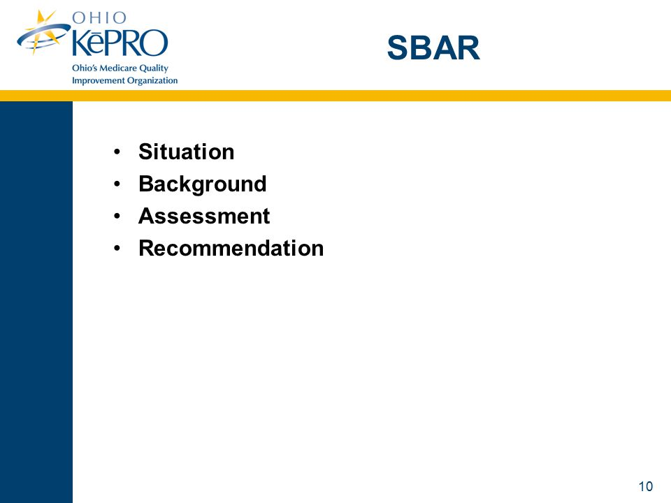 10 SBAR Situation Background Assessment Recommendation
