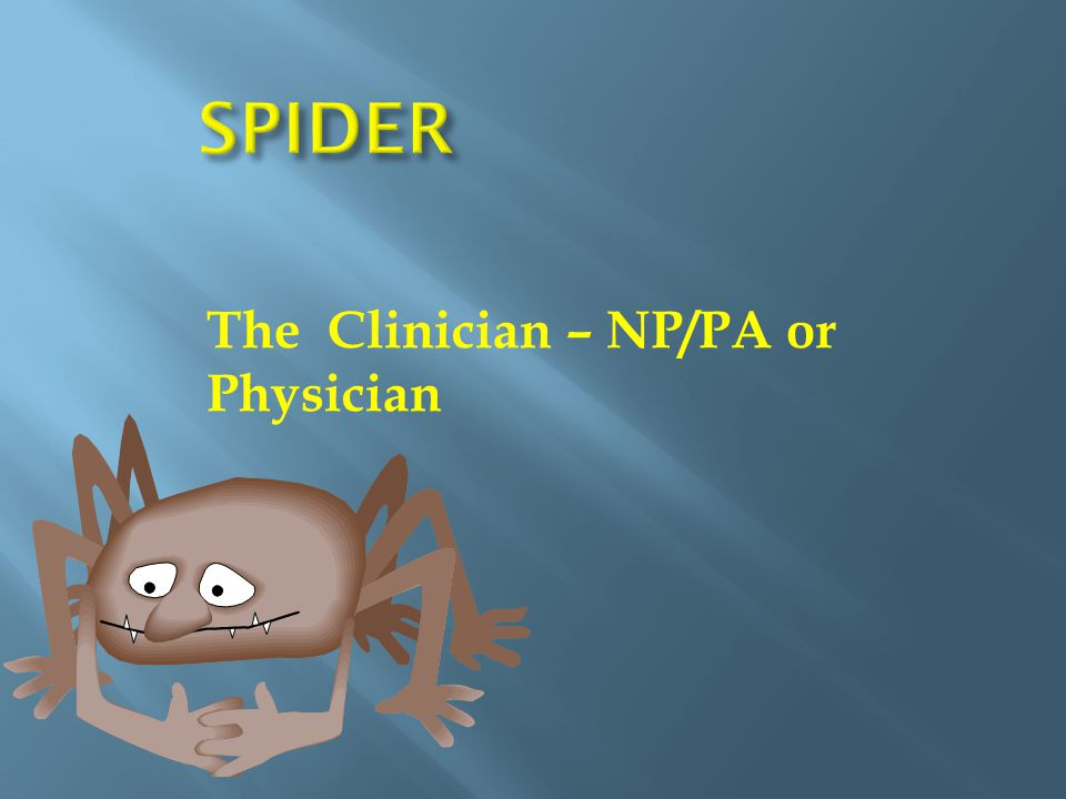 The Clinician – NP/PA or Physician