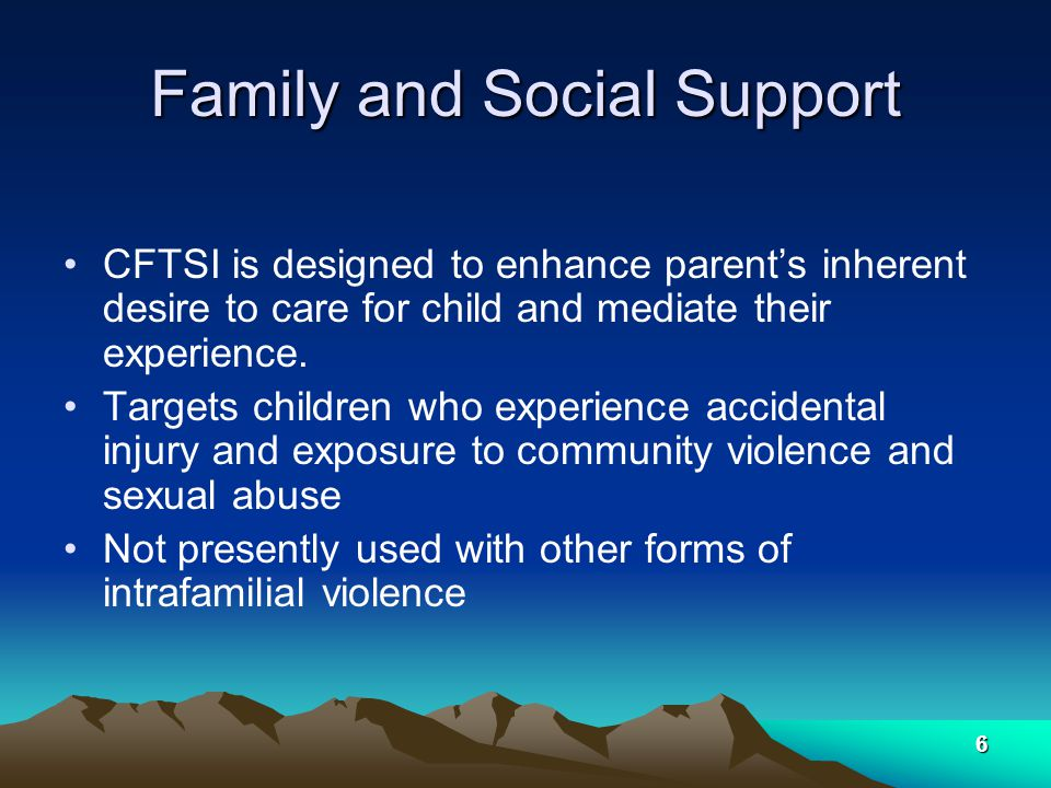 17 Session I Wrap out Next session is schedule for one week later Family is encouraged to call with any questions and told that team is available for earlier session if necessary to assess symptoms and help practice family intervention modules