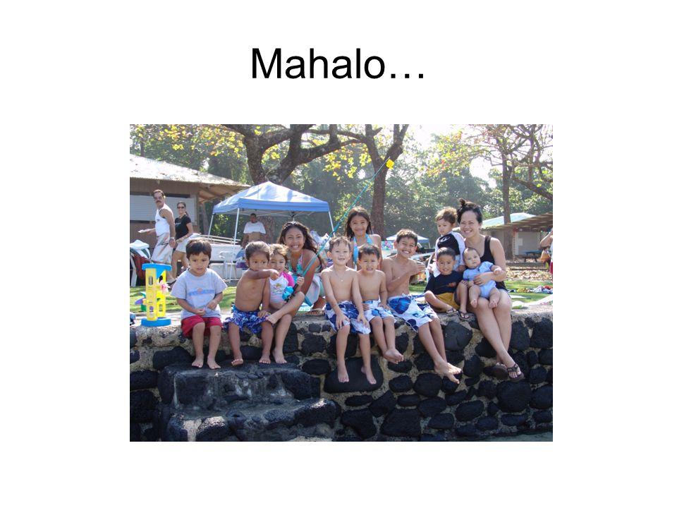 Mahalo…