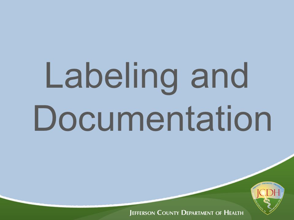 Labeling and Documentation