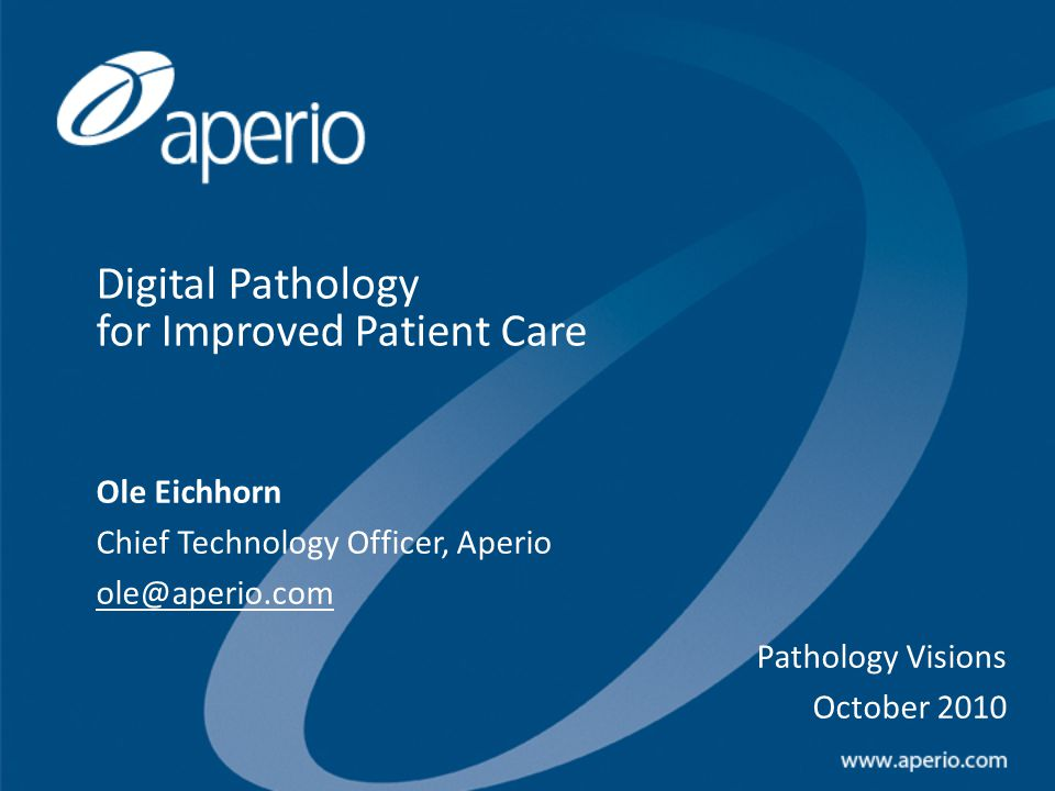 22 Clinical applications for Digital Pathology Archival / Retrieval Risk Management Decision Support Quality Control CAP / CLIA Compliance Clinician Communication Education Intra-Operative Consults Tumor Boards Consultations IHC Quantification Digital Signout