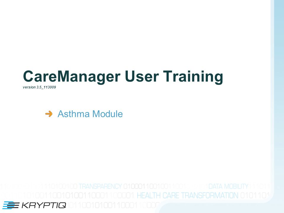 CareManager User Training version 3.5_113009 Asthma Module