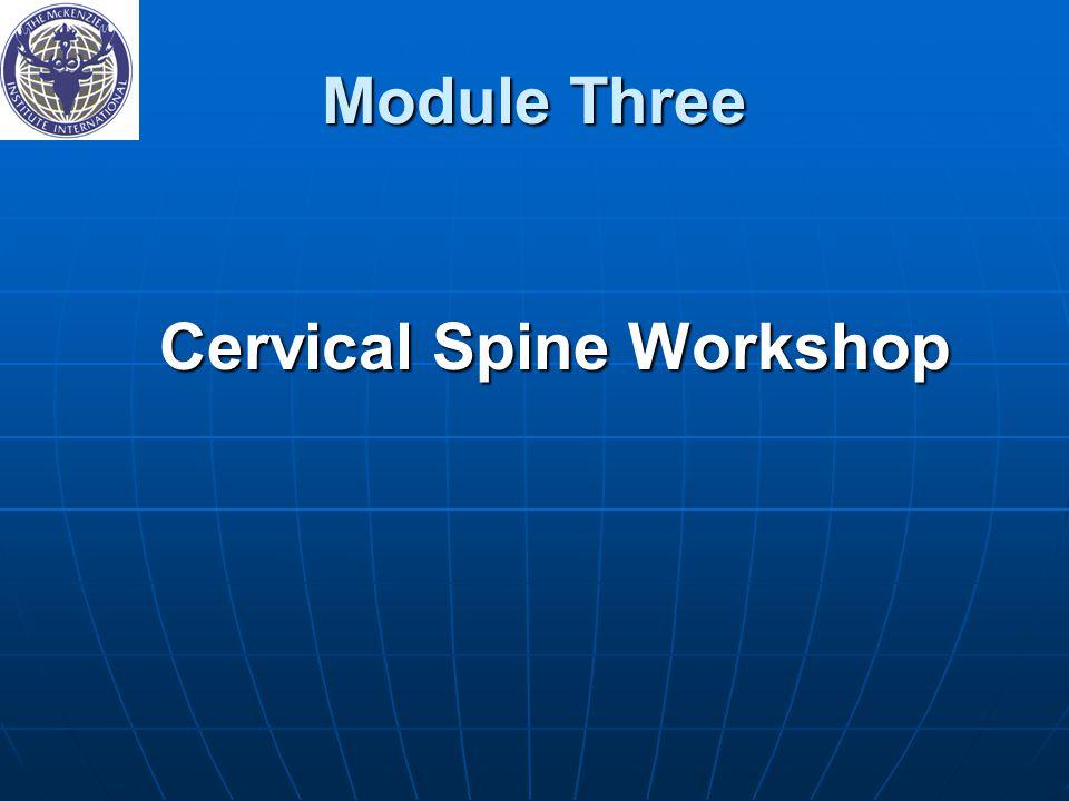 Module Three Cervical Spine Workshop