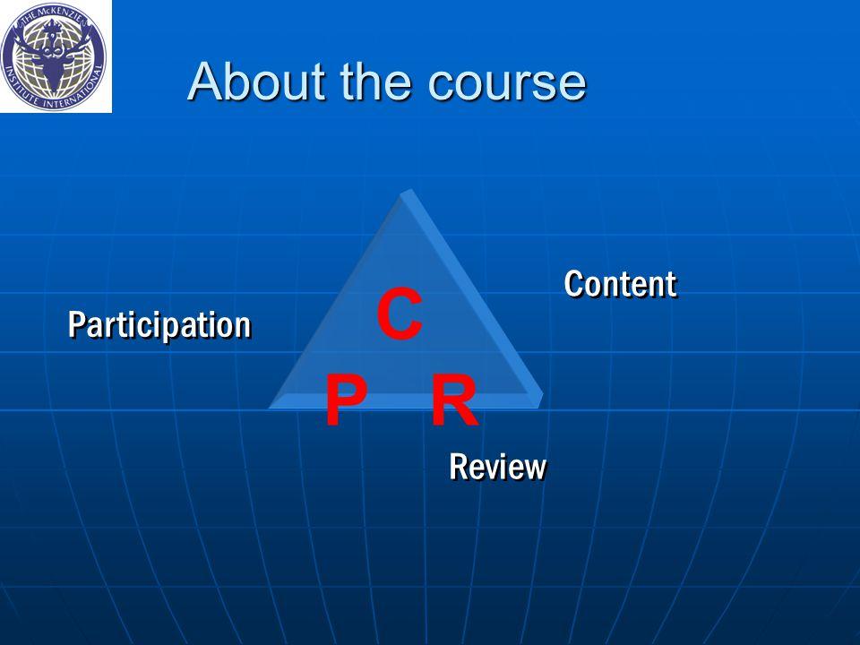 C P R Participation Content Review About the course