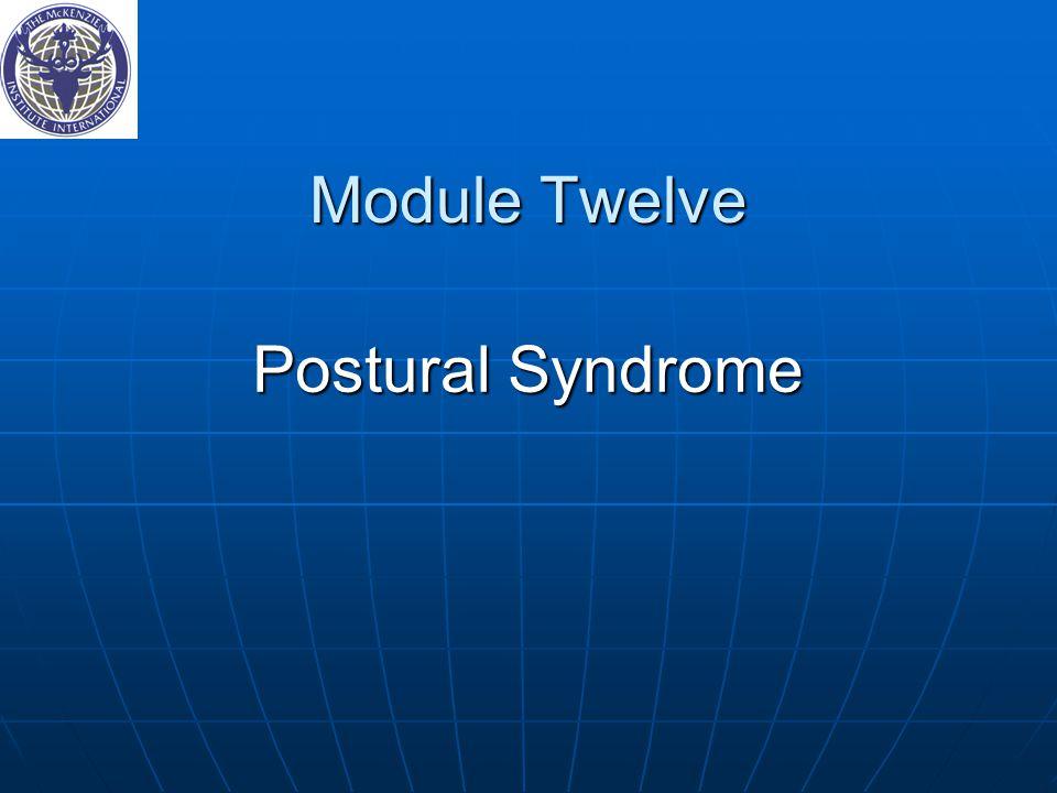 Module Twelve Postural Syndrome