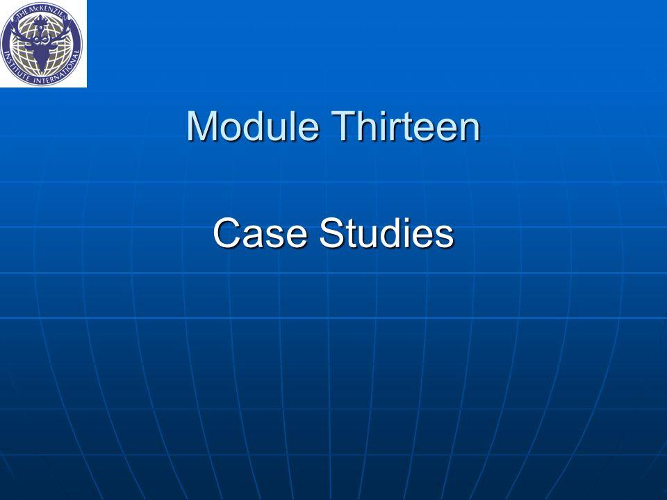 Module Thirteen Case Studies