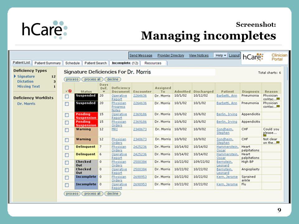 9 Screenshot: Managing incompletes