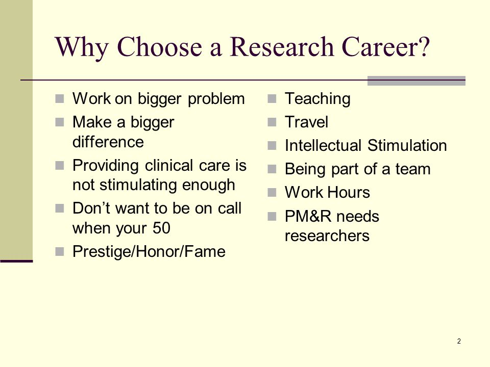 2 Why Choose a Research Career.