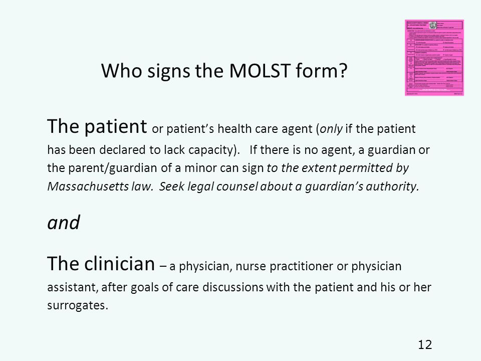 Who signs the MOLST form.