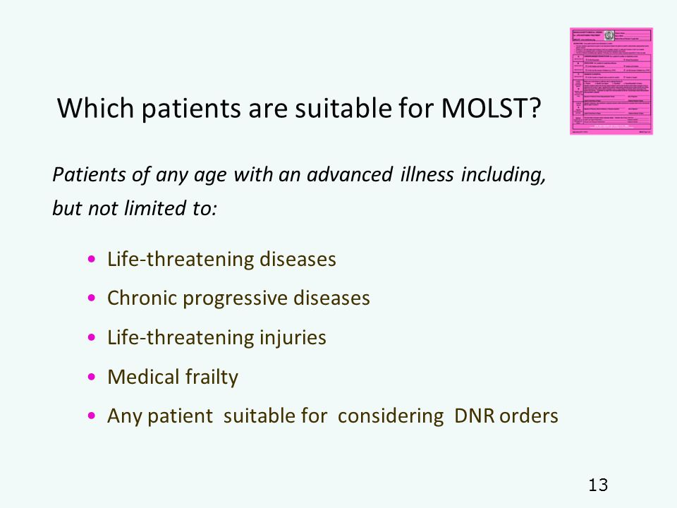Which patients are suitable for MOLST.