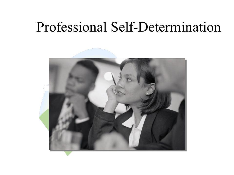 Professional Self-Determination
