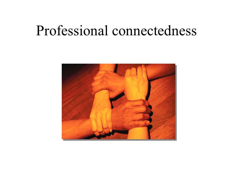 Professional connectedness