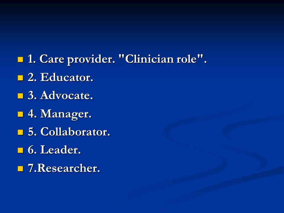 1. Care provider.
