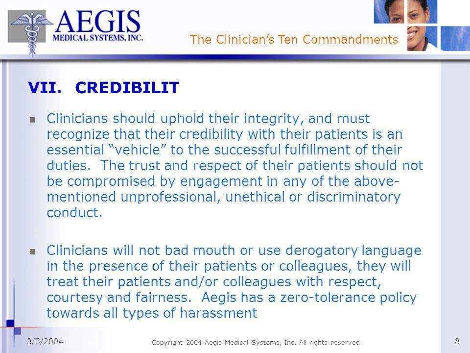 The Clinician's Ten Commandments 3/3/2004 Copyright 2004 Aegis Medical Systems, Inc.