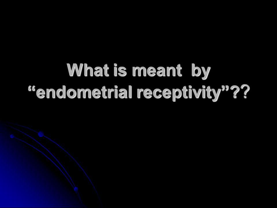 Endometrial morphology Histology pinopods