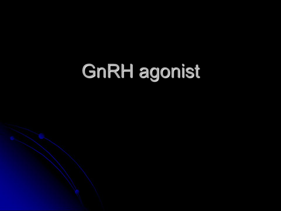 GnRH agonist