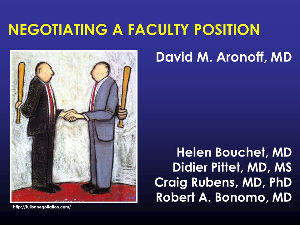 NEGOTIATING A FACULTY POSITION David M.