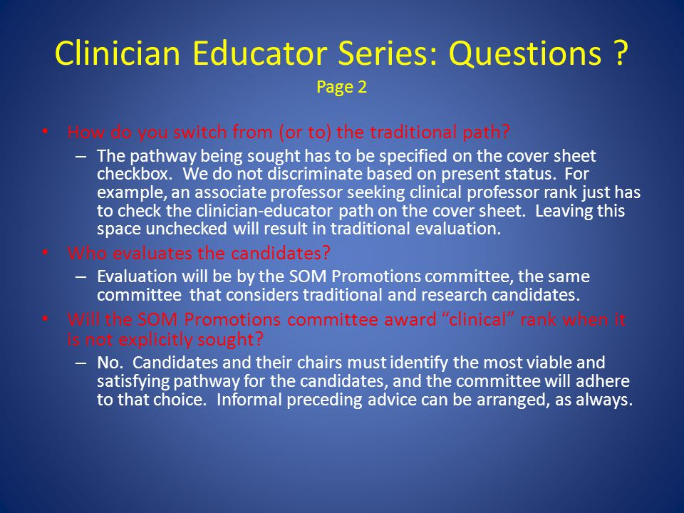 Clinician Educator Series: Questions . Page 2 How do you switch from (or to) the traditional path.