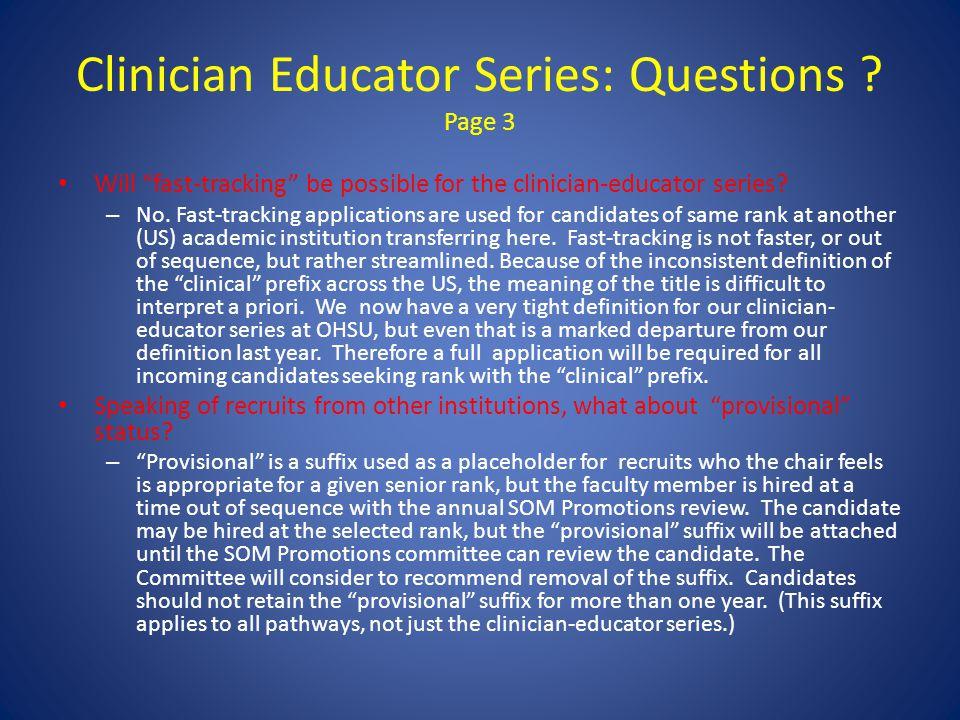 Clinician Educator Series: Questions .